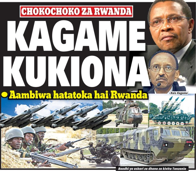 Abanyatanzaniya, cyane cyane abasirikari barakajwe n'ubushotoranyi bwa Paul Kagame. kagame